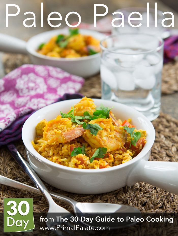 Paleo Paella     Could sub in shrimp for the chicken