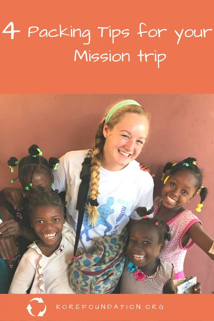 4 Packing Tips For Your Mission Trip