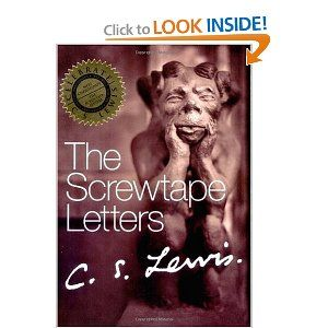 """""""The Screwtape Letters"""" by C.S. Lewis This is one of my all time favorite books!"""