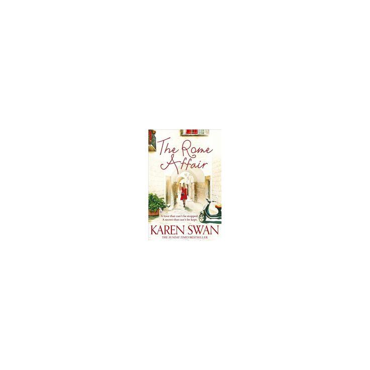 Rome Affair (Paperback) (Karen Swan)