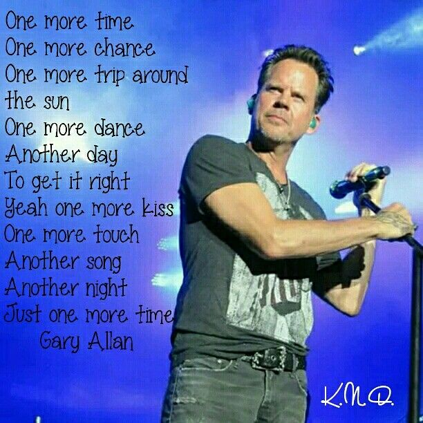 One More Time By Gary Allan