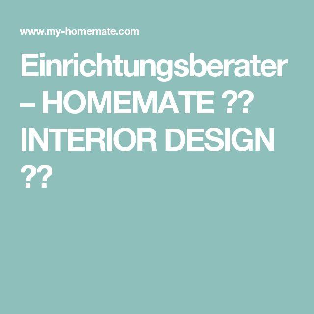 Einrichtungsberater – HOMEMATE ♣︎ INTERIOR DESIGN ♣︎