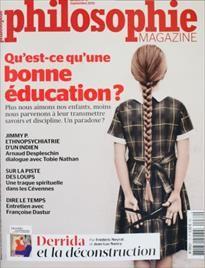 Extraits du sommaire du N°72 septembre 2013. -Dossier : qu'est ce qu'une bonne éducation ?