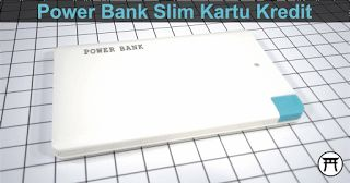 Takekimurah: Power Bank Slim Kartu Kredit