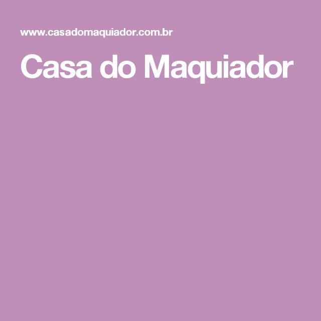 Casa do Maquiador