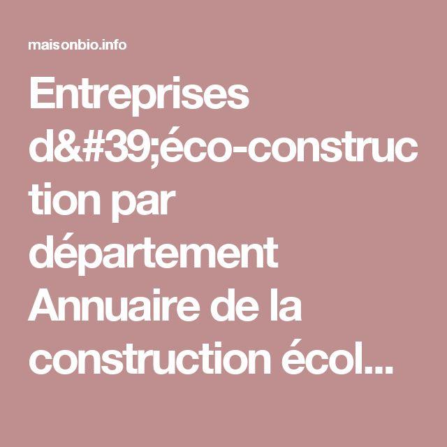 Entreprises d'éco-construction par département Annuaire de la construction écologique, matériaux naturels