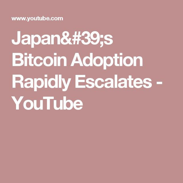 Japan's Bitcoin Adoption Rapidly Escalates - YouTube