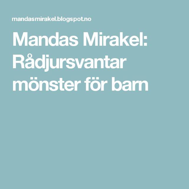 Mandas Mirakel: Rådjursvantar mönster för barn