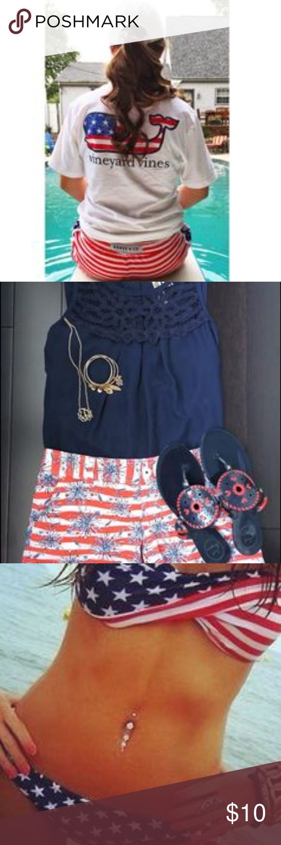 ISO 4th of July OUTFIT & BIKINI Hello!☀️ So Fourth of July is coming soon and I'm in need of a new preppy Fourth outfit  (shirt, shorts, shoes, hats) as well as a new Fourth bikini (age appropriate please) please let me know if you have anything I can check out!!    ~ Fourth of July, Independence Day, America, American Flag, nautical, patriotic, Stars and Stripes ~ Vineyard Vines Tops