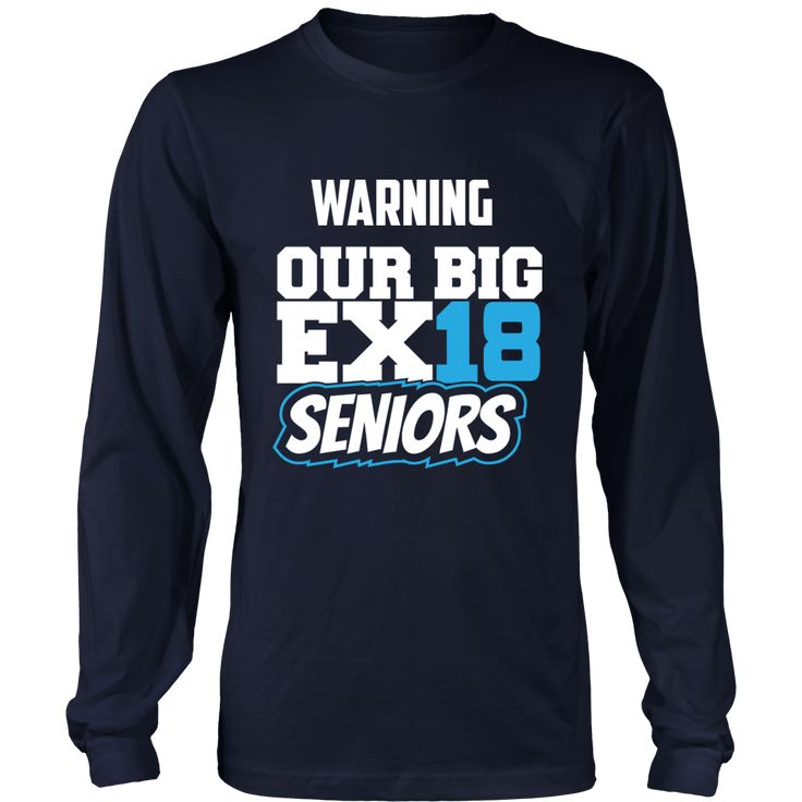 17 Best Class Of 2018 Long Sleeve Shirts Images On