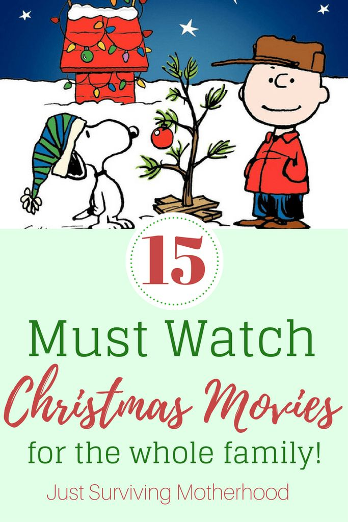 15 Must Watch Christmas Movies For The Whole Family | justsurvivingmotherhood.com