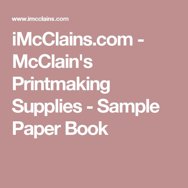 iMcClains.com - McClain's Printmaking Supplies - Sample Paper Book