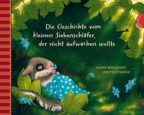 Die Geschichte vom kleinen Siebenschläfer, der nicht aufwachen wollte, http://www.amazon.de/dp/3522458133/ref=cm_sw_r_pi_awdl_x_ui3iyb0VF0CR9