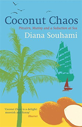 1262 best dramas literary fiction images on pinterest literary coconut chaos pitcairn mutiny and a seduction at sea by https fandeluxe PDF