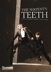 Serpent's Teeth, The Two one act plays.
