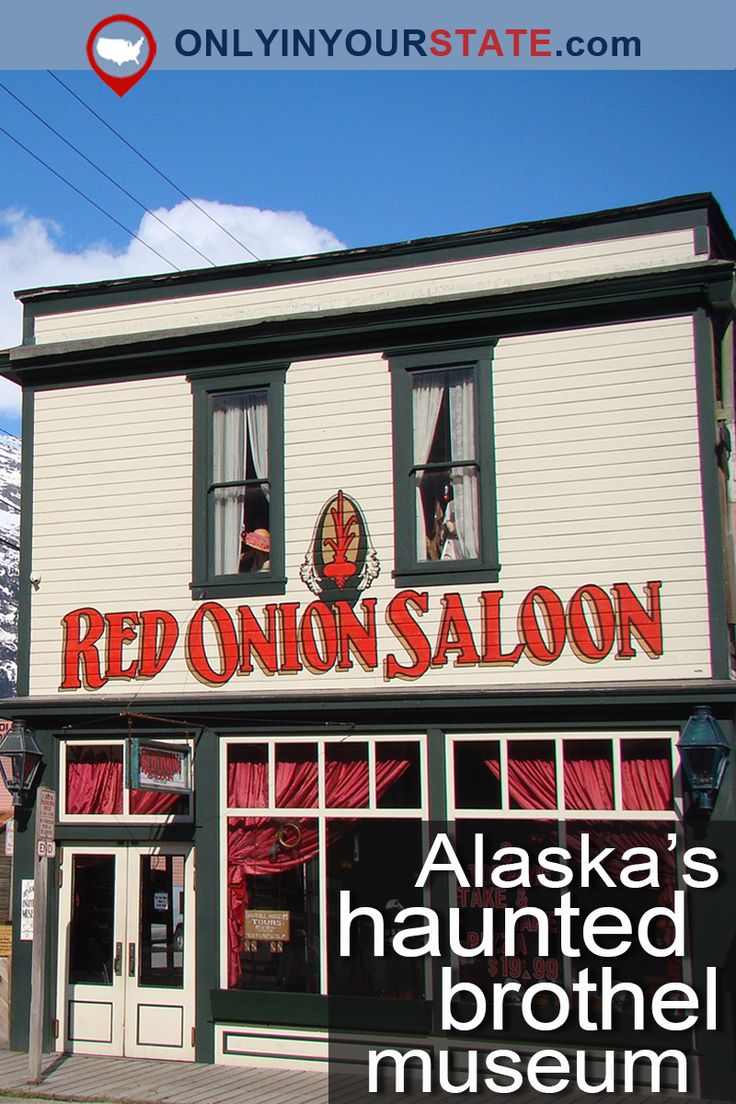 Travel | Alaska | Haunted | Haunted Attractions | Attractions | Alaska Museums | Things To Do | Places To See | Ghost Stories | Alaska Ghosts | Historic Sites | Alaska History | Haunted Museum | Red Onion Saloon