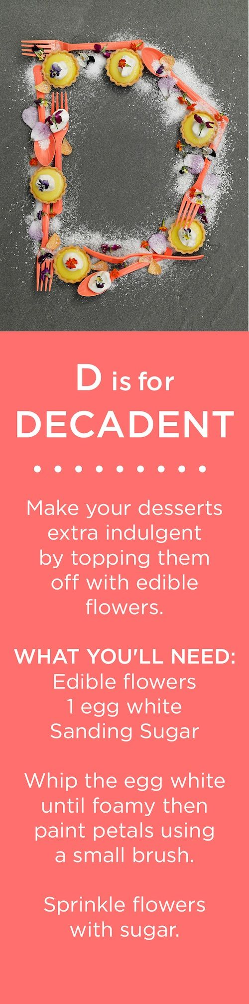 D is for DECADENT