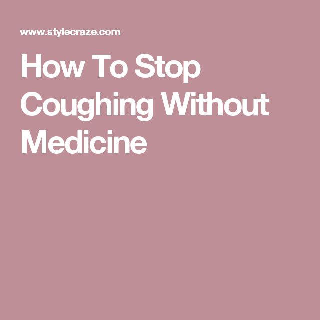 Best 25 how to stop coughing ideas on pinterest stop coughing how to stop coughing without medicine ccuart Image collections