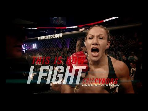 UFC (Ultimate Fighting Championship): Fight Night Brasilia: Chris Cyborg - This is How I Fight