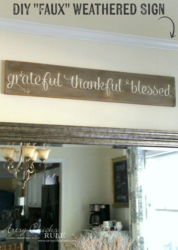 Grateful, Thankful, Blessed DIY Weathered Sign - EASY Sign From Scrap Wood - artsychicksrule