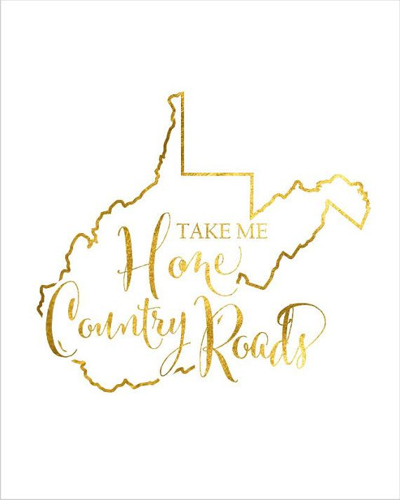 West Virginia State Map Print Take Me Home by TheDigitalStudio