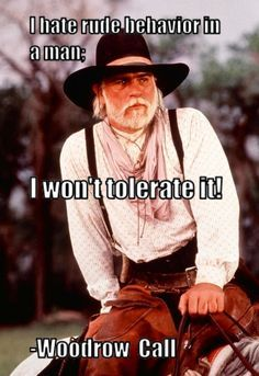 best 20 lonesome dove quotes ideas on pinterest