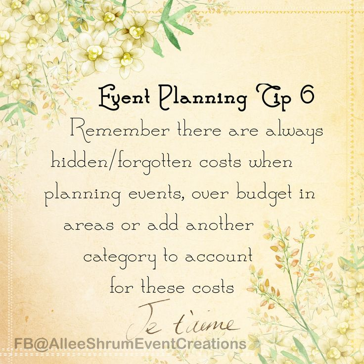 EVENT PLANNING TIP #6 Remember there are always hidden/forgotten costs when planning events, over budget in areas or add another category to account for these costs. Some of these costs might include things like taxes, extra food or drinks, additional fees, postage, day of items, emergency kits, tipping vendors, see more by clicking the picture! #WeddingPlanning #EventPlanningTipSeries #WeddingTips #AlleeShrumEventCreations #CraftyAllee #NoStressWedding #WednesdayTips #theShowMeSuite