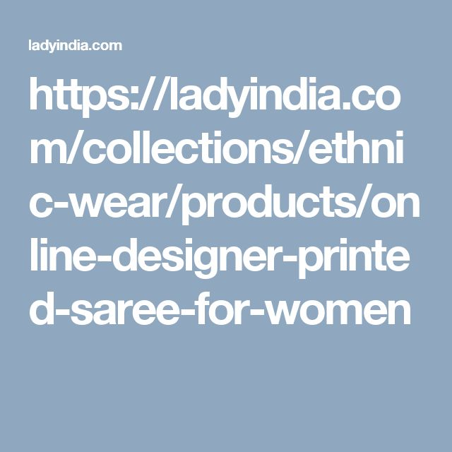 https://ladyindia.com/collections/ethnic-wear/products/online-designer-printed-saree-for-women
