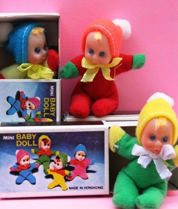Mini Baby Dolls in a matchbox, gee starting to think I was spoiled.