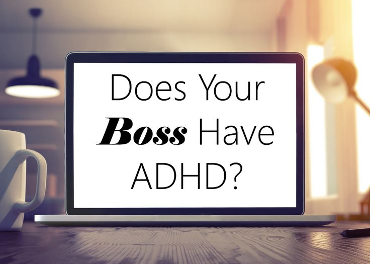 Does Your Boss Have ADHD? Take this quiz to find out if your supervisor is just disorganized or may be dealing with symptoms of adult ADHD. #quiz