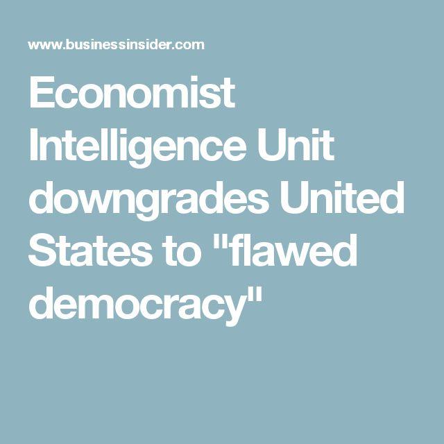 """Economist Intelligence Unit downgrades United States to """"flawed democracy"""""""