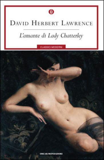 I MIEI SOGNI D'ANARCHIA - Calabria Anarchica: L'amante Lady Chatterly, di D.H. Lawrence COVER BO...