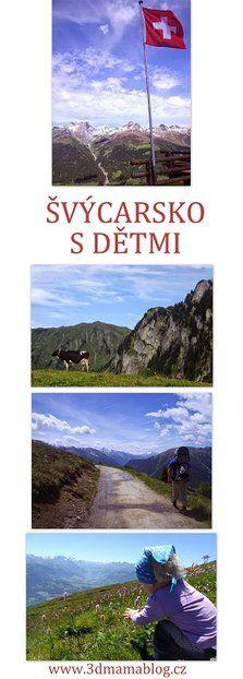 Švýcarsko s dětmi, www.3dmamablog.cz