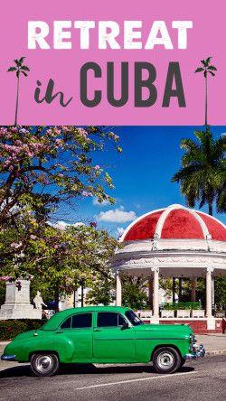 Cuba Retreat 2017