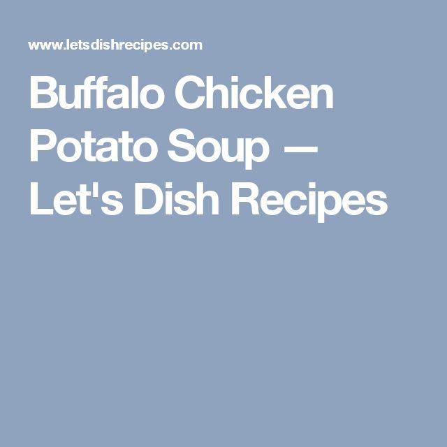 Buffalo Chicken Potato Soup — Let's Dish Recipes