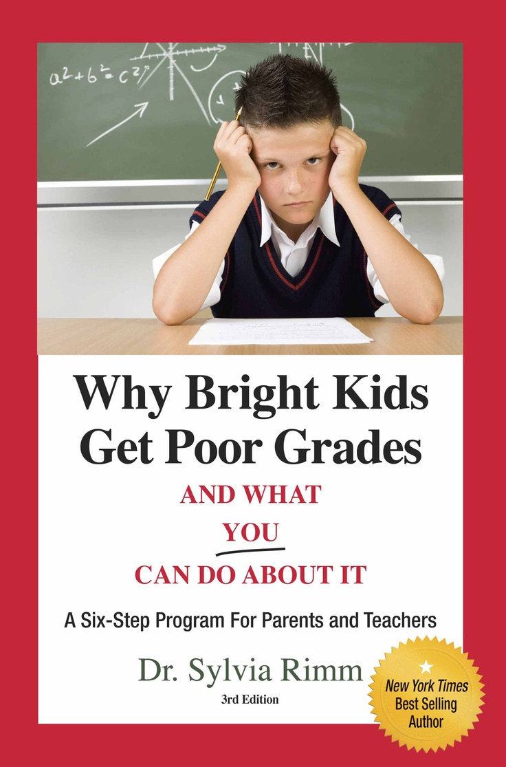 "An Excellent book from GPP: Why Bright Kids Get Poor Grades - Read about  Dr. Rimm& ""Trifocal Model"" to help and work together to get back on track"