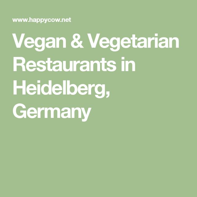 Vegan & Vegetarian Restaurants in Heidelberg, Germany
