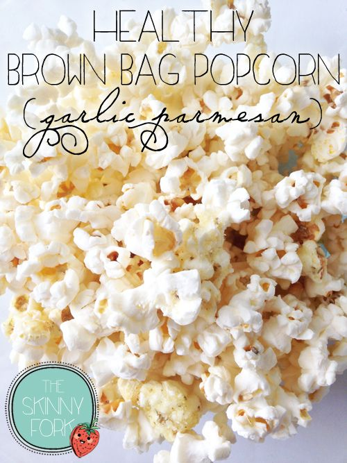 Healthy Brown Bag Popcorn (Garlic Parmesan) — Only 76 calories in a serving and it tastes absolutely amazing - even better than pre-packaged!