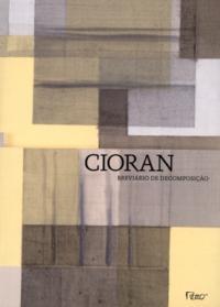 Breviário de Decomposição - Cioran, Emile M. - ISBN: 8532503616