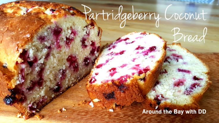 Partridgeberry Coconut Bread ~ Around the Bay with DD