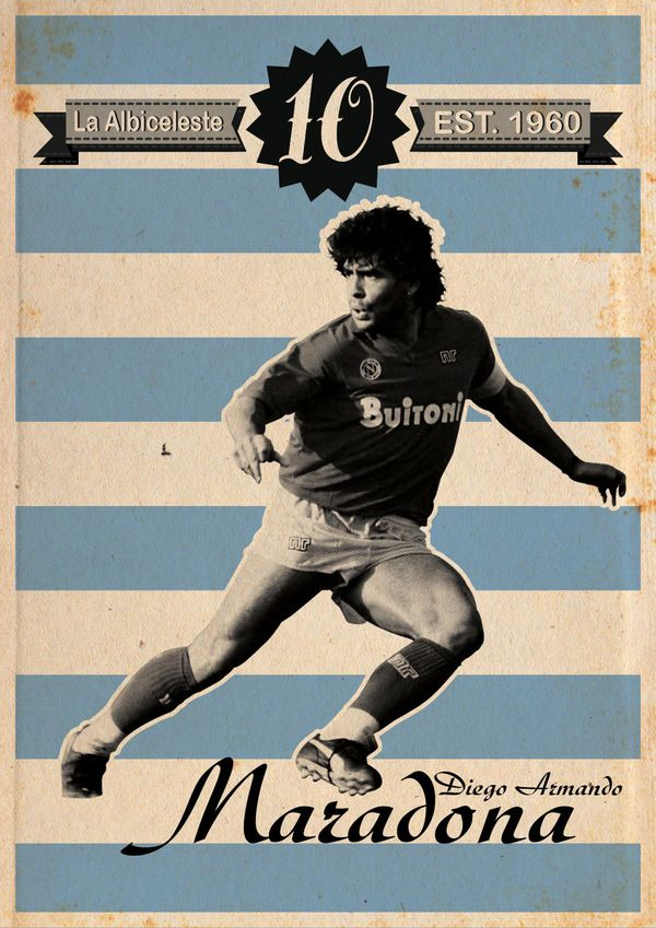 MARADONA I AM NUMBER TEN on Behance