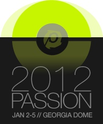 Absolutely cannot wait for Passion 2012!!