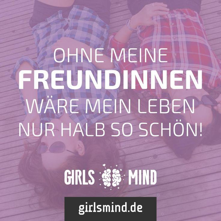 Mehr Sprüche auf: www.girlsheart.de  #freundinnen #freundin #bestefreundin #beste #lieblingsmensch #frinds #mädels #mädelsabend #gntm #topmodels #finale