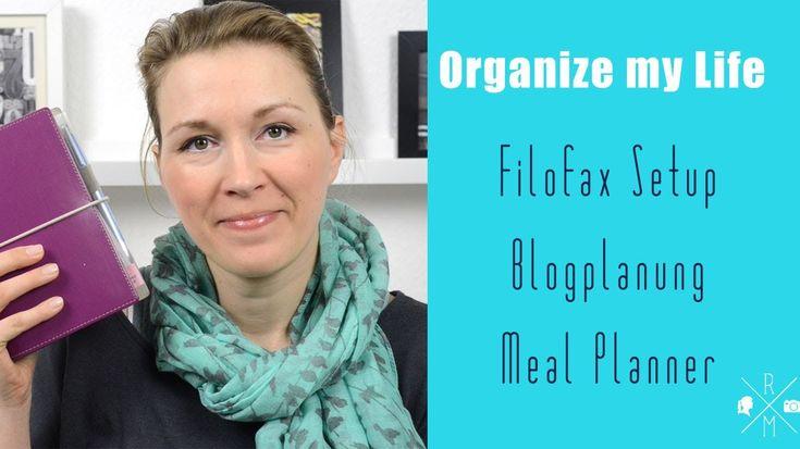 Organize my Life  - Filofax Setup, Blogplanung und Meal Planner (deutsch)