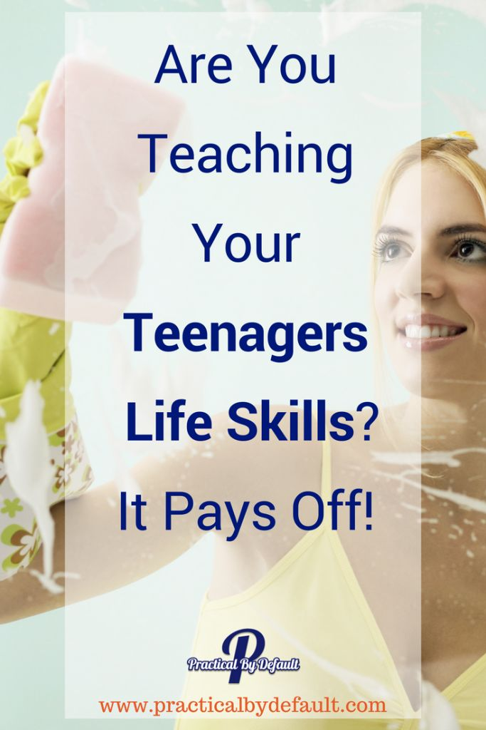 Are You Teaching Your Teenagers Life Skills? It Pays Off! Even though it may not seem like it at the time, you will appreciate it in the end.