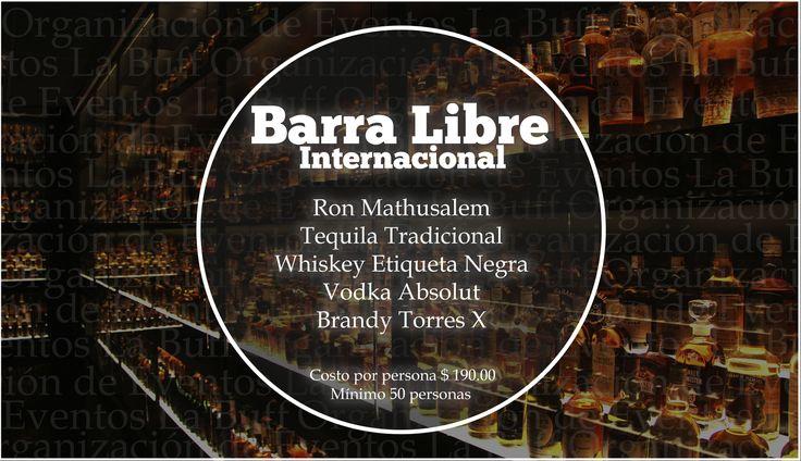 #BarraLibre #BarraLibreInternacional #CDMX ¡No te preocupes por la bebida! Nosotros te ofrecemos el mejor servicio a tus invitados. ORGANIZACIÓN DE EVENTOS La Buff.  Precio: $190 x persona. Mínimo 50 personas. Tel: 36 00 52 74 WhatsApp. 55 83 45 07 79 www.eventoslabuff.com