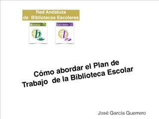 Plan de Trabajo de la Biblioteca Escolar.