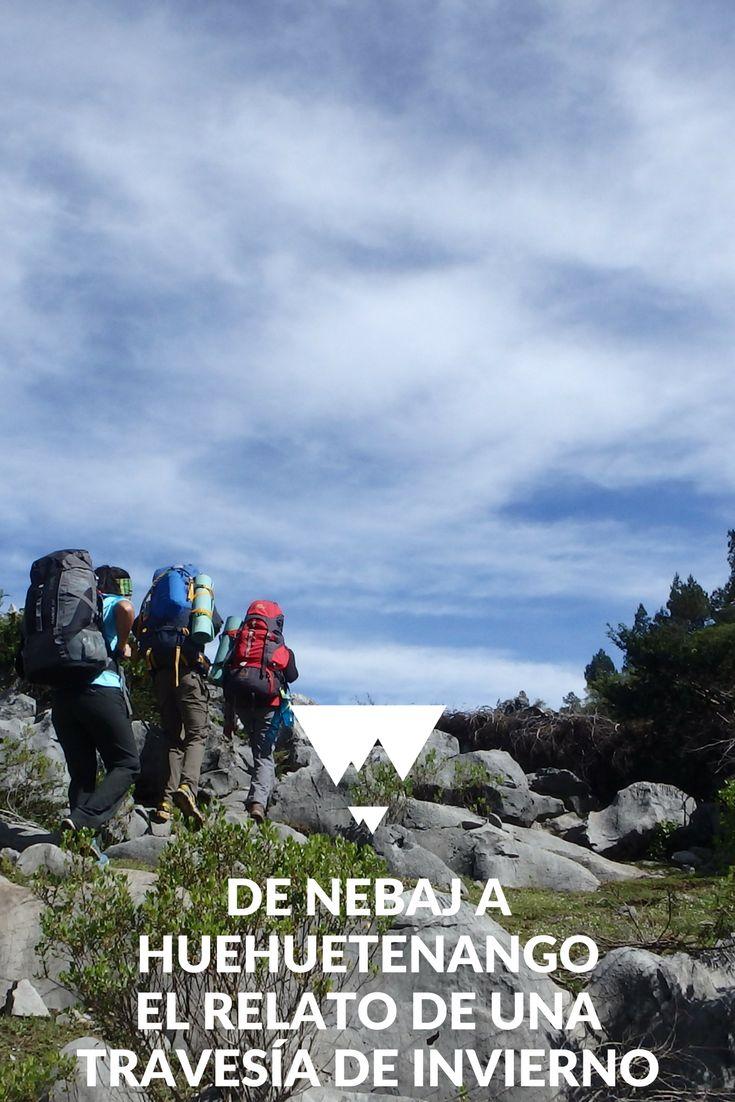 De Nebaj a Huehuetenango – El Relato de una Travesía de Invierno - Guatemala #centroamerica
