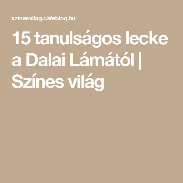 15 tanulságos lecke a Dalai Lámától   Színes világ
