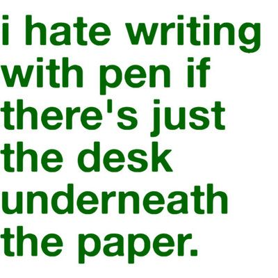 thought i was the only one. thank goodness.Quotes, Paper, Funny, Desks, Writing, Truths, So True, True Stories, Pens